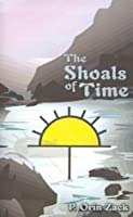 The Shoals of Time  by  P. Orin Zack