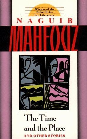 Time and the Place Naguib Mahfouz