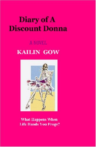 Diary Of A Discount Donna  by  Kailin Gow
