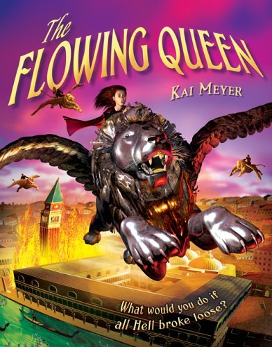 The Flowing Queen  by  Kai Meyer