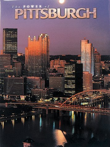 The Power of Pittsburgh  by  Thomas Kenneth Bell