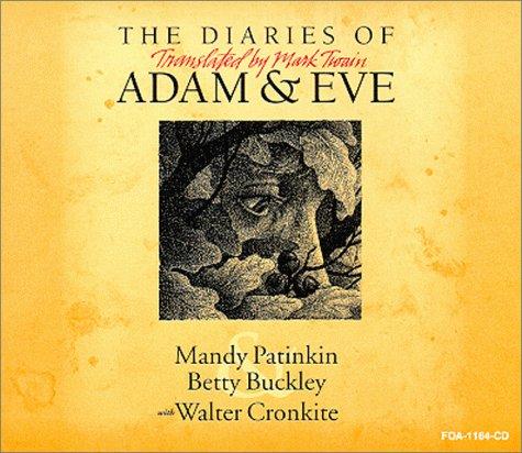 Diaries of Adam & Eve  by  Mark Twain