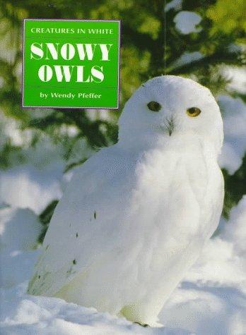 Snowy Owls Wendy Pfeffer
