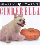 Fairytails: Cinderella: Dog-Eared Renditions of the Classics Keith Harrelson
