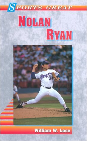 Sports Great Nolan Ryan  by  William W. Lace