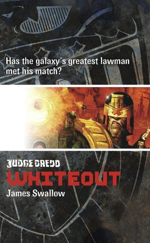 Judge Dredd 8 Whiteout James Swallow