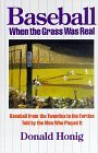 Baseball Between the Lines: Baseball in the Forties and Fifties as Told the Men Who Played It by Donald Honig