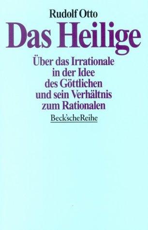 Das Heilige  by  Rudolf Otto