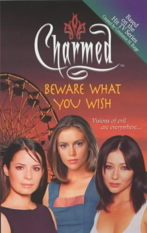 Beware What You Wish (Charmed, #10) Constance M. Burge