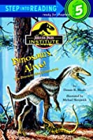 Dinosaurs Alive: The Dinosaur-Bird Connection (Step Into Reading. Step 5 Book.)  by  Dennis R. Shealy