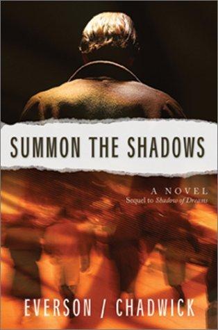 Summon the Shadows (Shadow Of Dreams #2) Eva Marie Everson