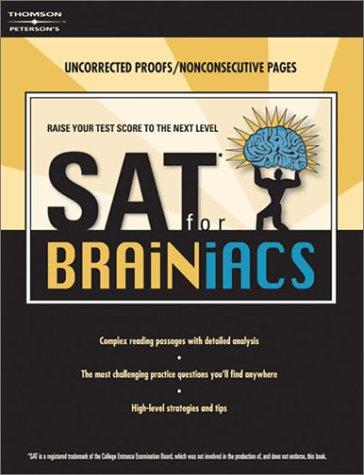 SAT for Brainiacs  by  Mark Alan Stewart