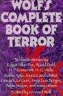 Leonard Wolfs Complete Book of Terror Leonard Wolf