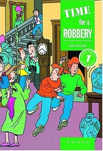 Time For A Robbery  by  John Escott