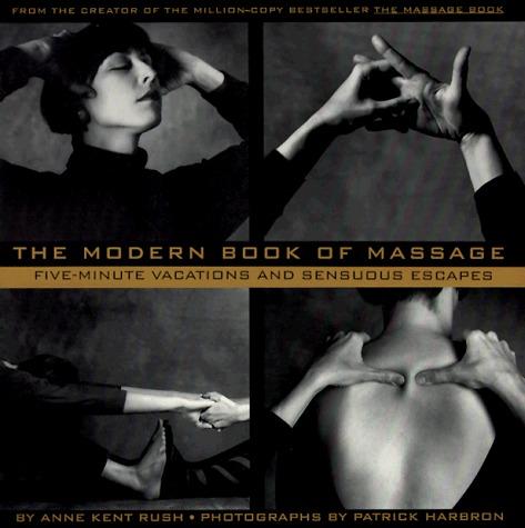 Modern Book of Massage, The Anne Kent Bush