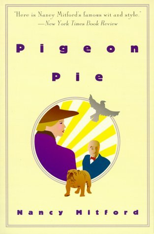 Pigeon Pie Nancy Mitford