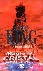Magie et cristal (La Tour sombre, #4) Stephen King