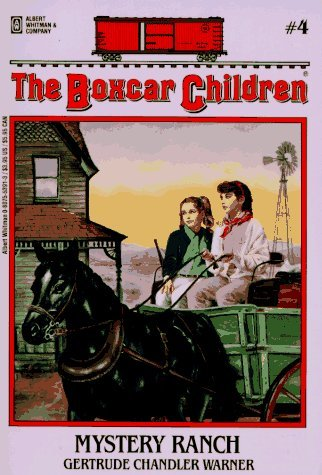 Mystery Ranch (The Boxcar Children, #4) Gertrude Chandler Warner