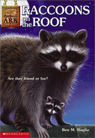 Racoons On The Roof (Animal Ark, #21) Ben M. Baglio