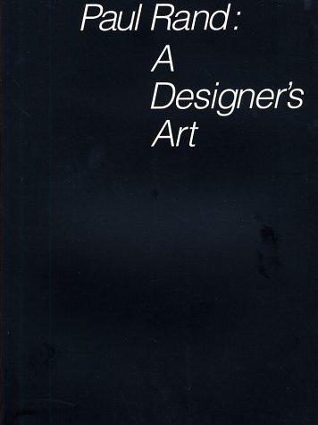 Paul Rand: A Designers Art  by  Paul Rand