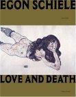 Egon Schiele: Love and Death Jane Kallir