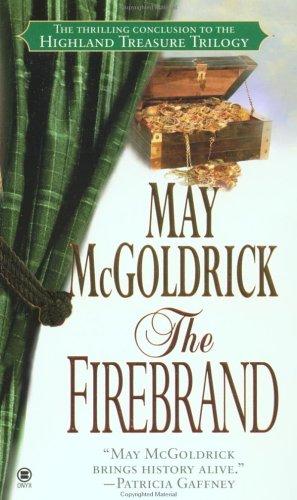 The Firebrand (Highland Treasure, #3) May McGoldrick