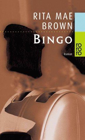 Bingo (Runnymede, #2)  by  Rita Mae Brown