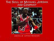 Soul of Michael Jordan and Company  by  Sports Poetry In Motion Llc