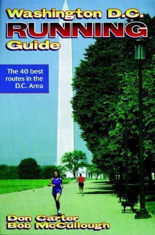 Washington D.C. Running Guide  by  Don Carter