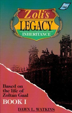 Zolis Legacy: Inheritance Dawn L. Watkins