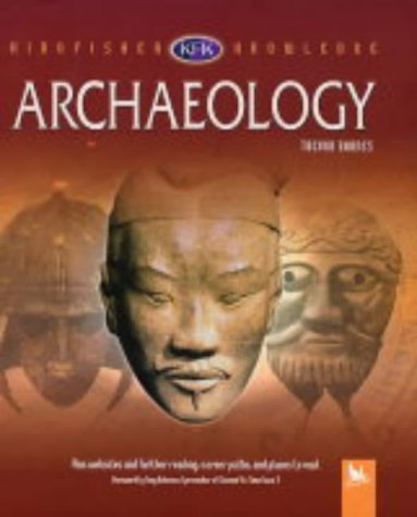 Archaeology (Kingfisher Knowledge)  by  Trevor Barnes