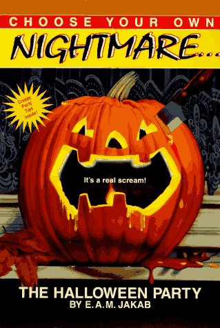 The Halloween Party (Choose Your Own Nightmare, #5) E.A.M. Jakab
