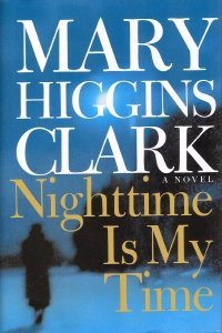 Nighttime Is My Time Mary Higgins Clark