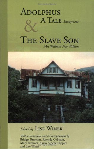 Adolphus: A Tale and the Slave Son William Noy Wilkins
