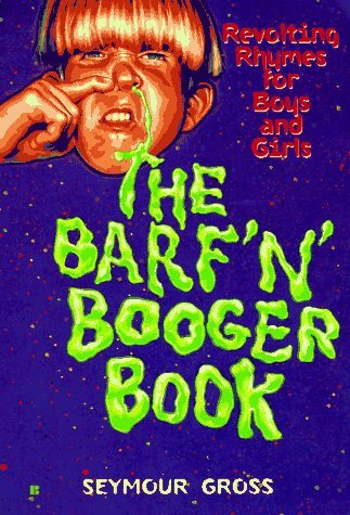 The Barf n Booger Book  by  Seymour Gross