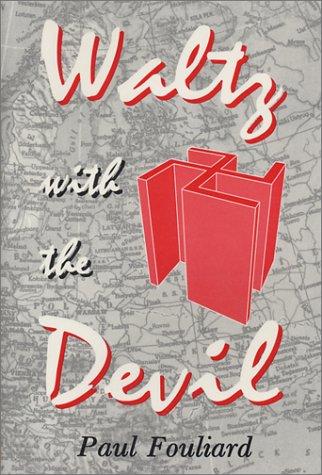 Waltz with the Devil Paul Fouliard