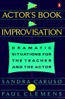 Young Actors Book of Improvisation: Dramatic Situations from Shakespeare T Sandra Caruso