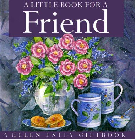A Little Book For A Friend Helen Exley