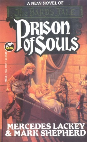 Prison of Souls (Bards Tale, #3)  by  Mercedes Lackey