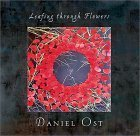 Leafing Through Flowers Daniel Ost