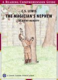 Magicians Nephew Reading Comprehension Guide Kathy Mahaffy