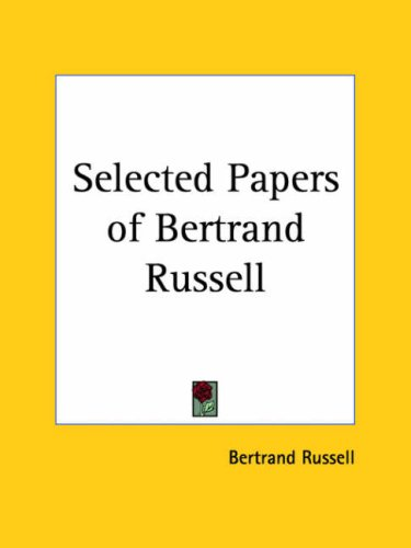 Selected Papers Bertrand Russell