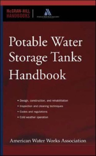Potable Water Storage Tanks Handbook  by  American Water Works Association