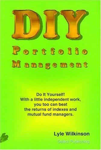 DIY Portfolio Management Lyle Wilkinson
