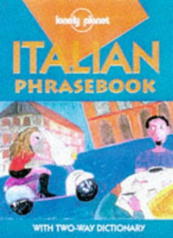 Italian Phrasebook (Lonely Planet Phrasebooks) Maurice Riverso