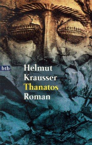Thanatos  by  Helmut Krausser