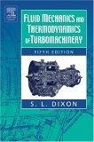 Fluid Mechanics, Thermodynamics of Turbomachinery  by  S.L.  Dixon