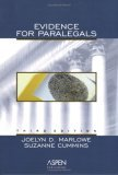 Evidence for Paralegals Joelyn D. Marlowe
