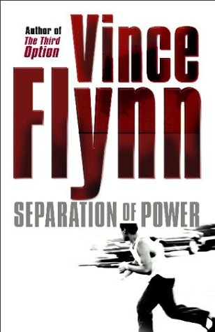 Separation Of Power (Mitch Rapp, #3) Vince Flynn