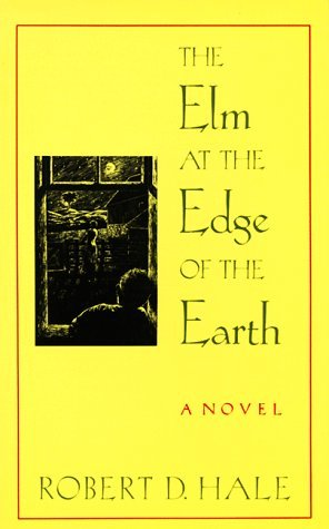 The ELM at the Edge of the Earth Robert Beverly Hale